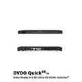 DVDO Quick6R 6X2 4K Ultra HD HDMI Switch Roku Ready
